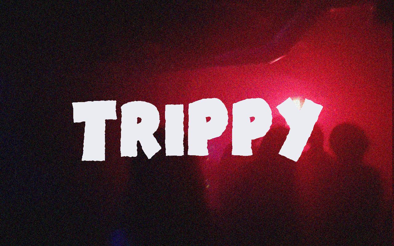 TRIPPY photo