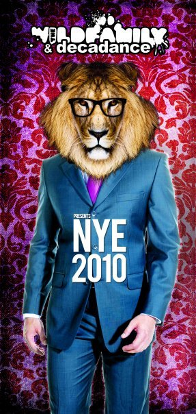 Wildfamily & Decadance presents NYE2010 - Flyer front