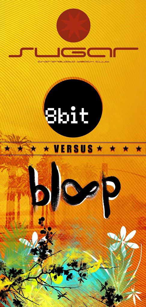8bit vs Bloop - Flyer front
