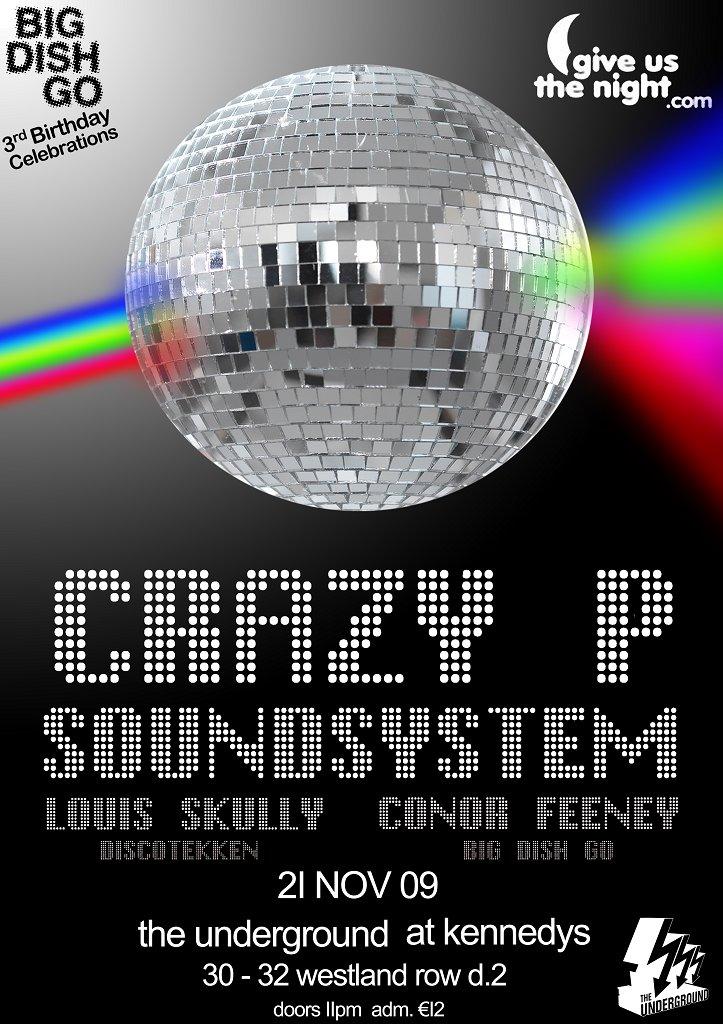 Big Dish Go presents Crazy P Soundsystem - Flyer back