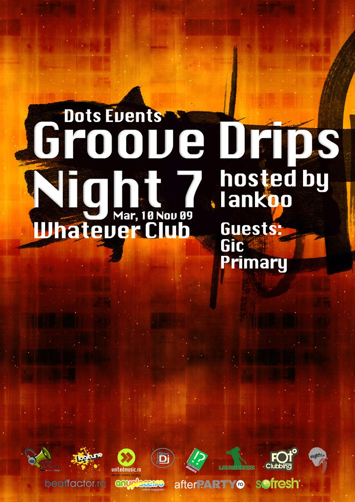 Groove Drips Night 7 - Hosted By Iankoo - Flyer front