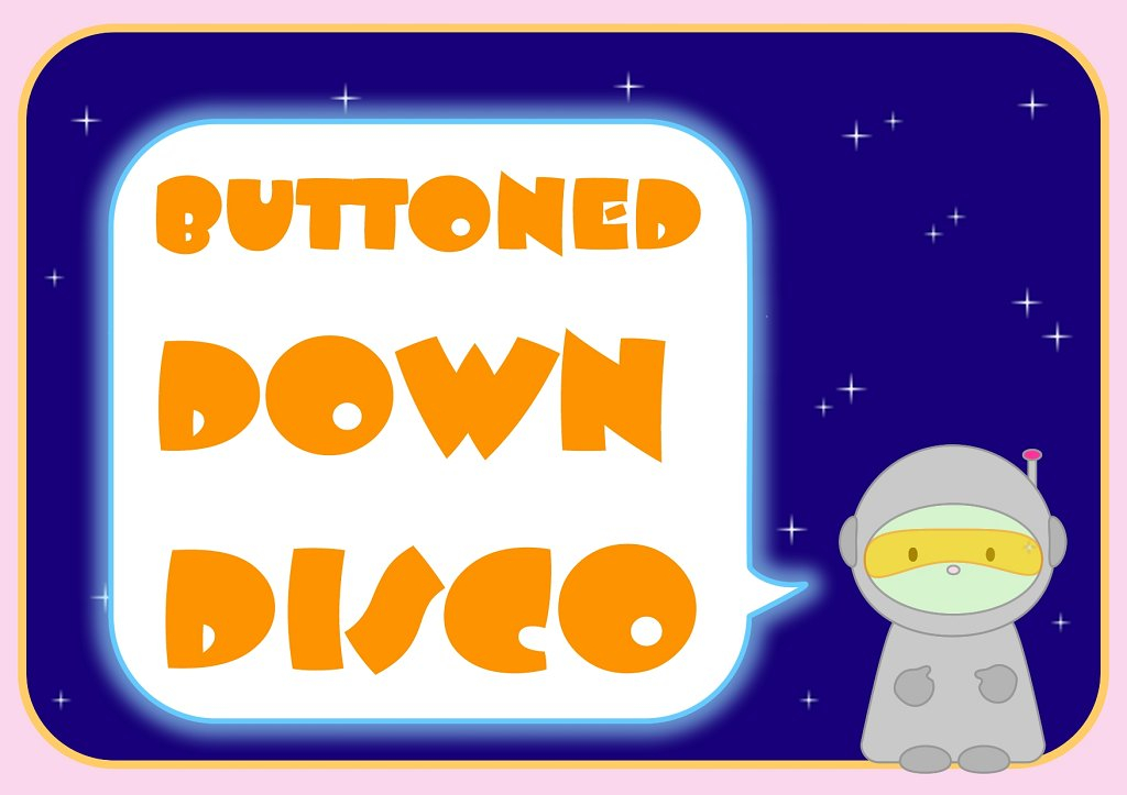 Buttoned Down Disco - Flyer front