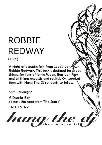 Hang The Dj!: The Sunday Social feat Robbie Redway - Flyer front