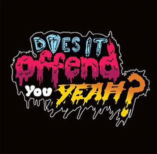 Does It Offend You Yeah? & Queen's Of Noise - Flyer front