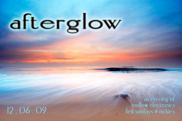 Afterglow with Auralism's Jason Short, Clint Stewart and Roman Stange - Flyer front