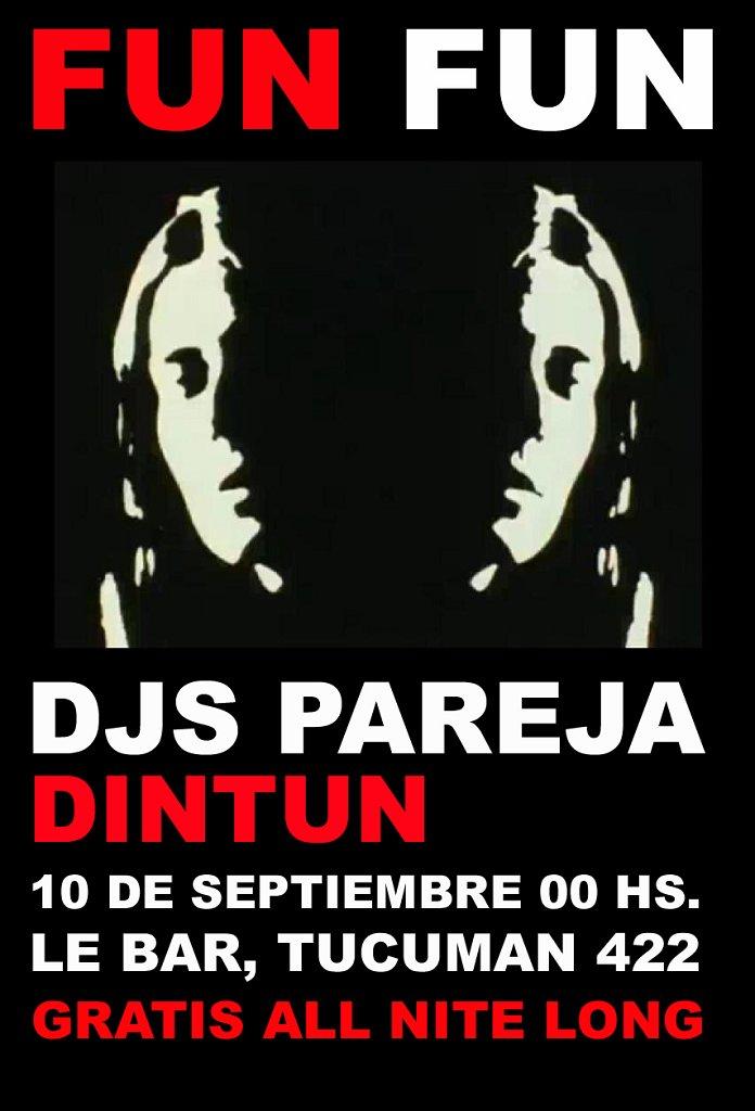 Fun Fun with Djs Pareja, Dintun - Flyer front