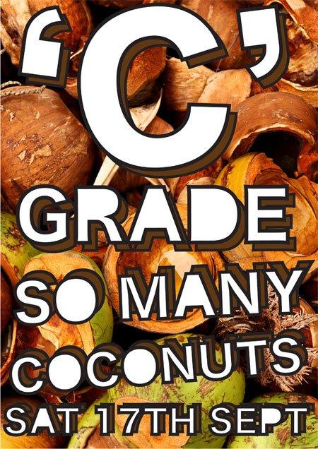 C Grade: So Many Coconuts - Flyer front