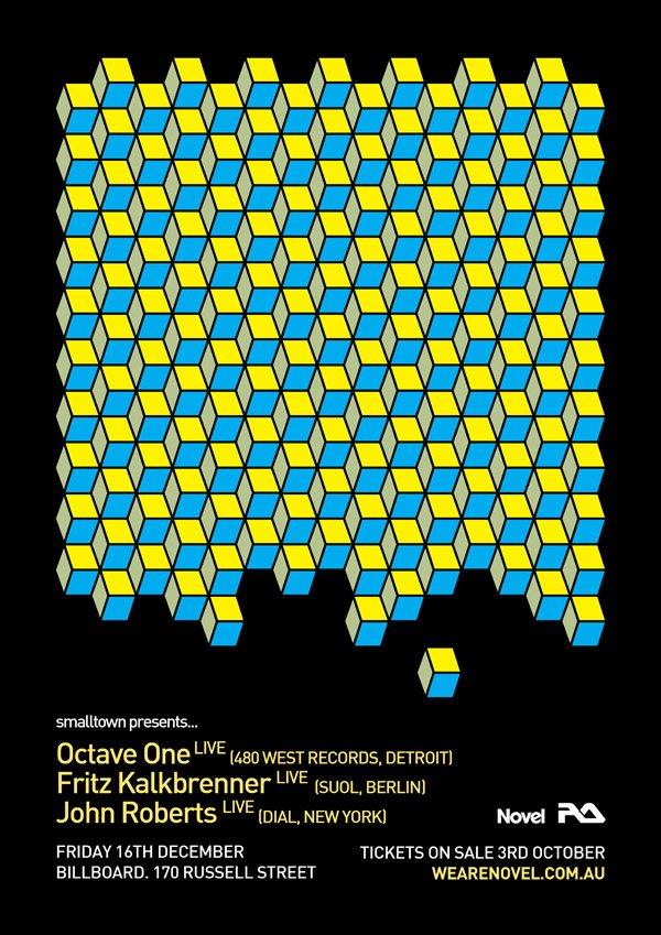 Smalltown presents Octave One Live, Fritz Kalkbrenner Live and John Roberts Live - Flyer front