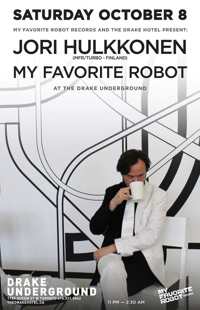 My Favorite Robot presents: Jori Hulkkonen - Flyer front