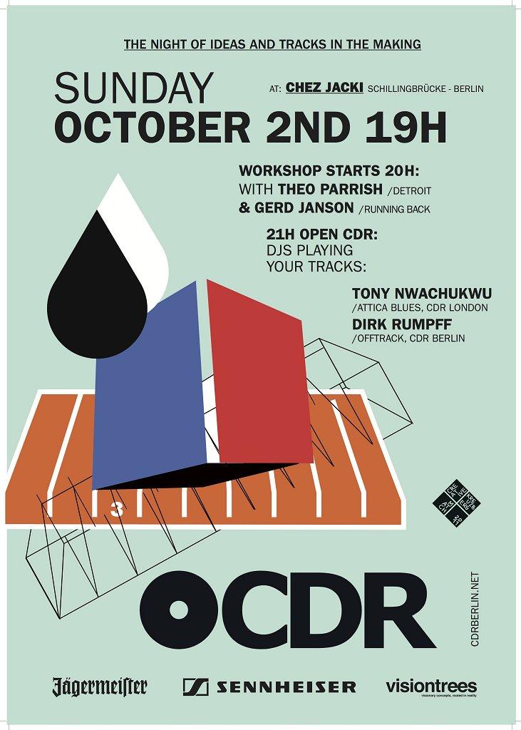 Cdr Berlin - Workshop with Gerd Janson & Theo Parrish - Flyer front