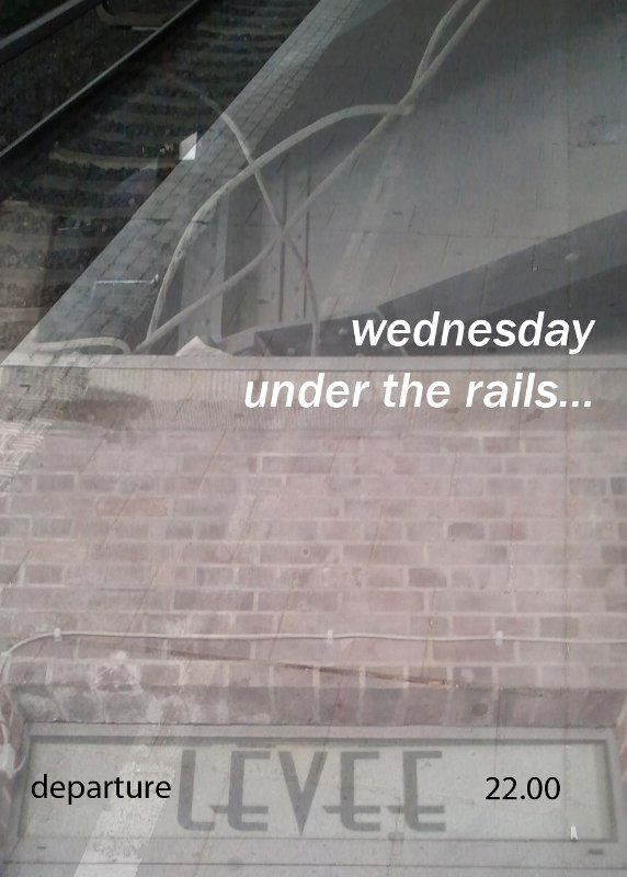 Wednesday Under The Rails - Flyer front