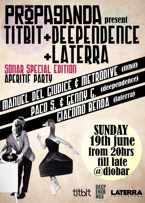 Propaganda present Titbit+deependence & Laterra - Flyer front
