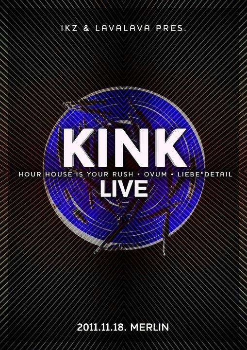 Ikz & Lavalava present Kink Live - Flyer front