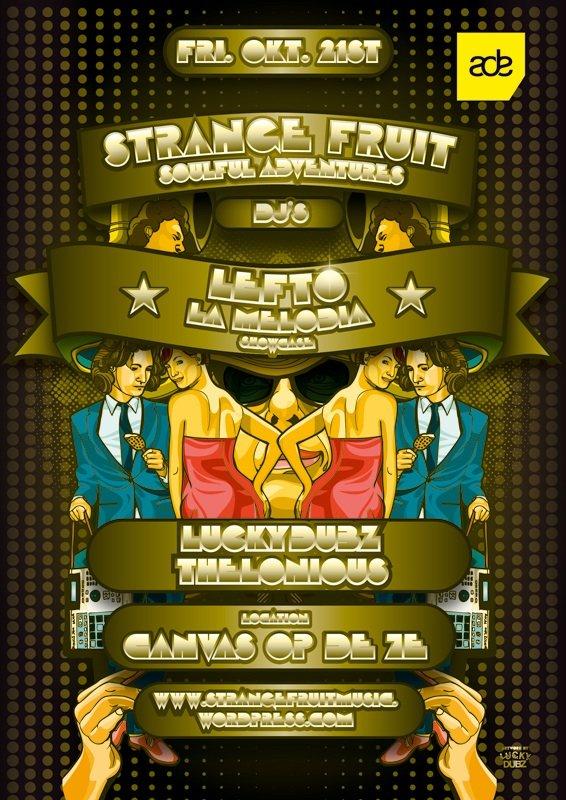 Lefto & La Melodia presented By Strange Fruit (Ade Special) - Flyer front