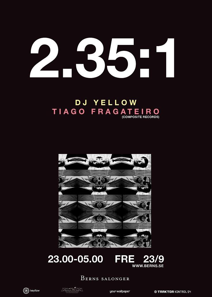 2.35:1 presents Dj Yellow and Tiago Fragateiro - Flyer front