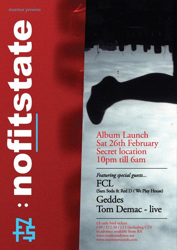 Murmur presents Nofitstate - Album Launch featuring Fcl, Geddes, Tom Demac - Flyer front