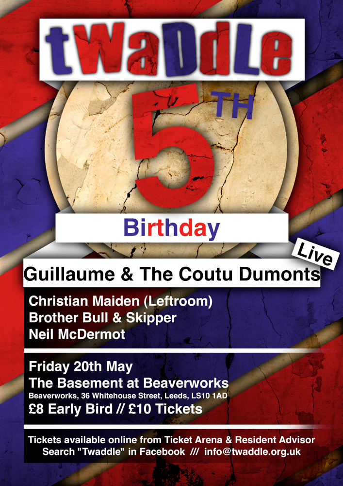 Twaddle 5th Birthday with Guillaume & The Coutu Dumonts - Live - Flyer front