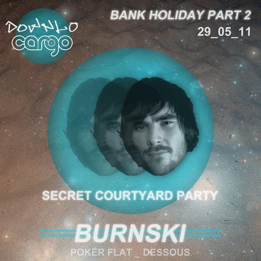 Downlo Cargo Secret Courtyard Party with Burnski - Flyer front