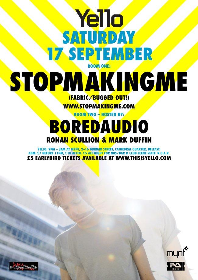 Stopmakingme - Yello - Flyer front