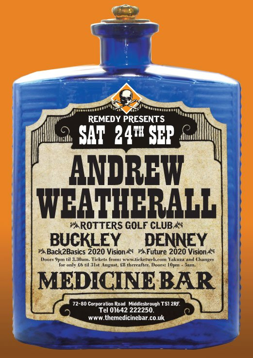 Remedy with Andrew Weatherall, Buckley & Denney - Flyer front
