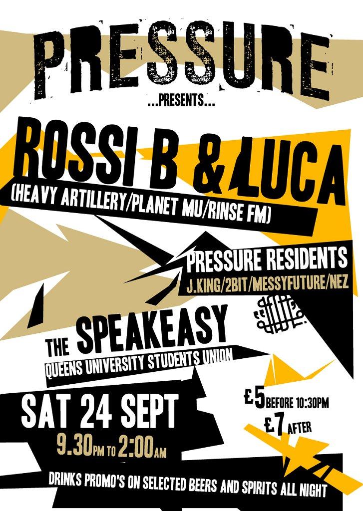 Pressure presents Rossi B & Luca - Flyer front