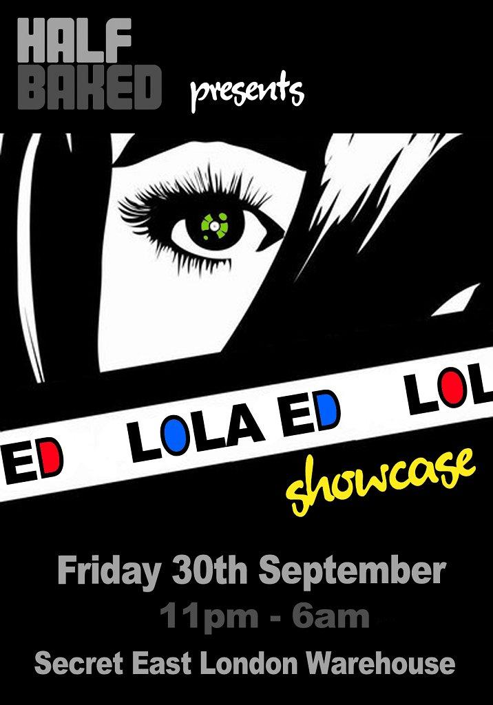 Half Baked presents Lola Showcase - Flyer front