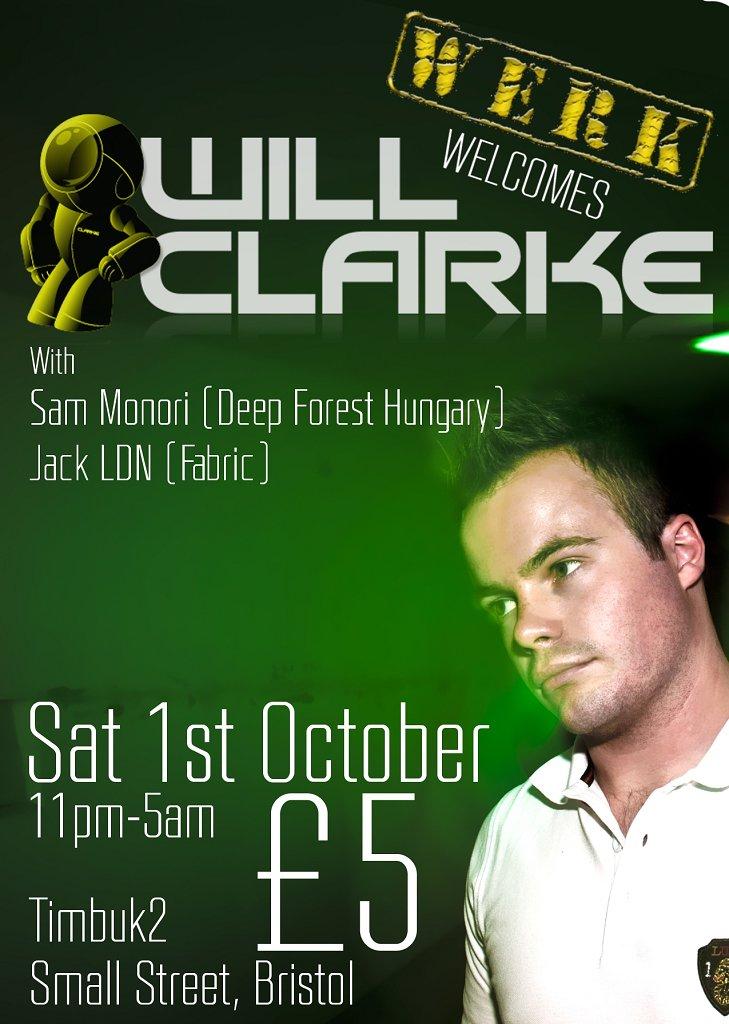 Werk Welcome's Will Clarke , Jack Ldn & Sam Monori - Flyer front
