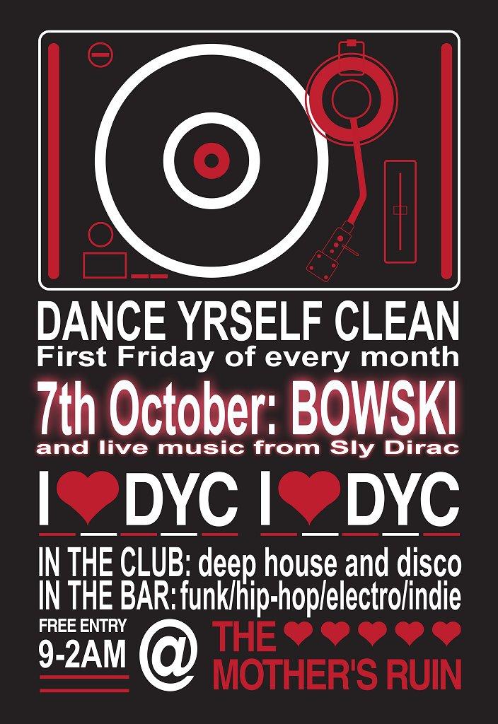 Dance Yrself Clean presents Bowski - Flyer front