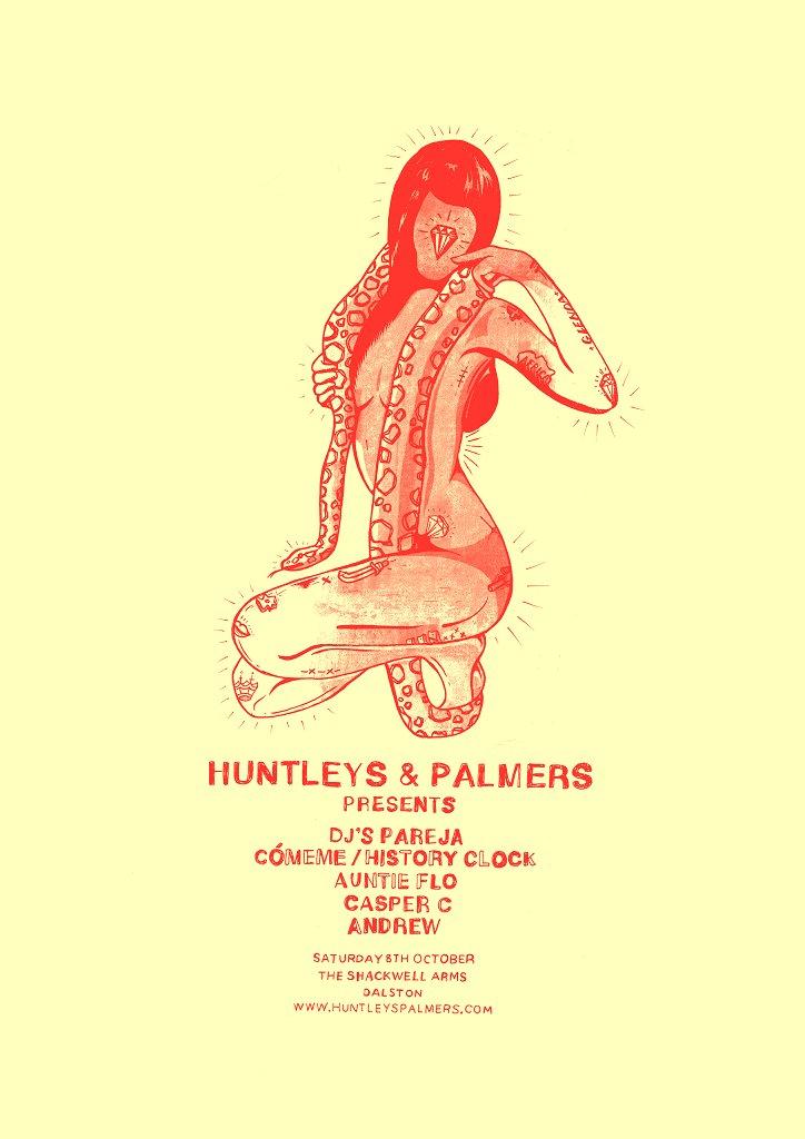 Huntleys & Palmers with Djs Pareja, Auntieflo & Casper C - Flyer front