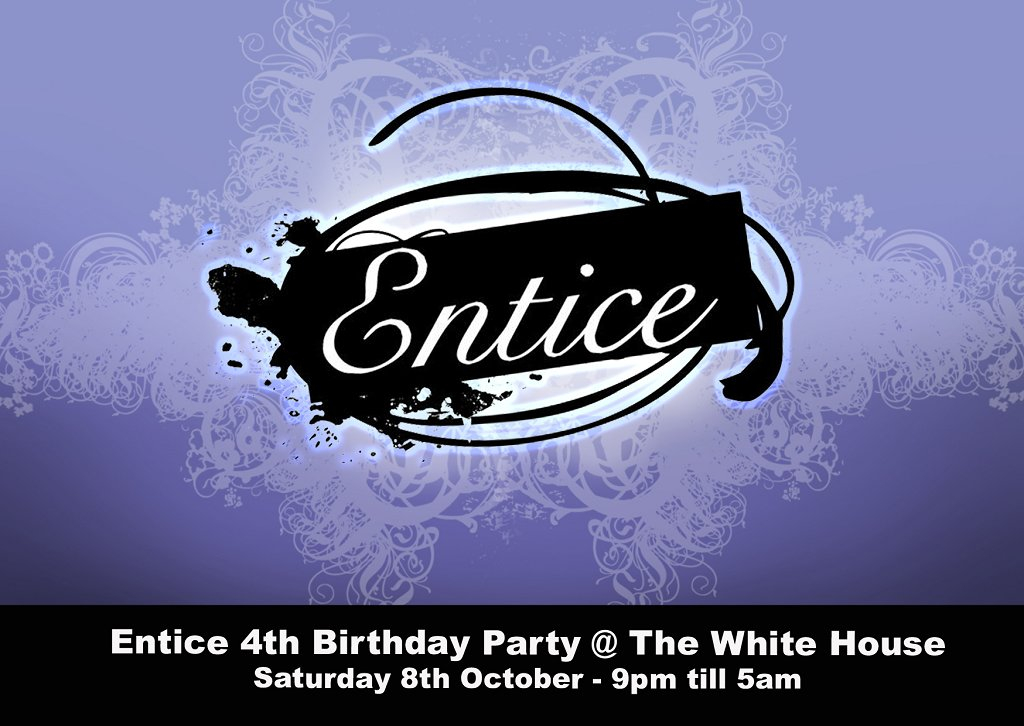 Entice 4th Birthday - Flyer front