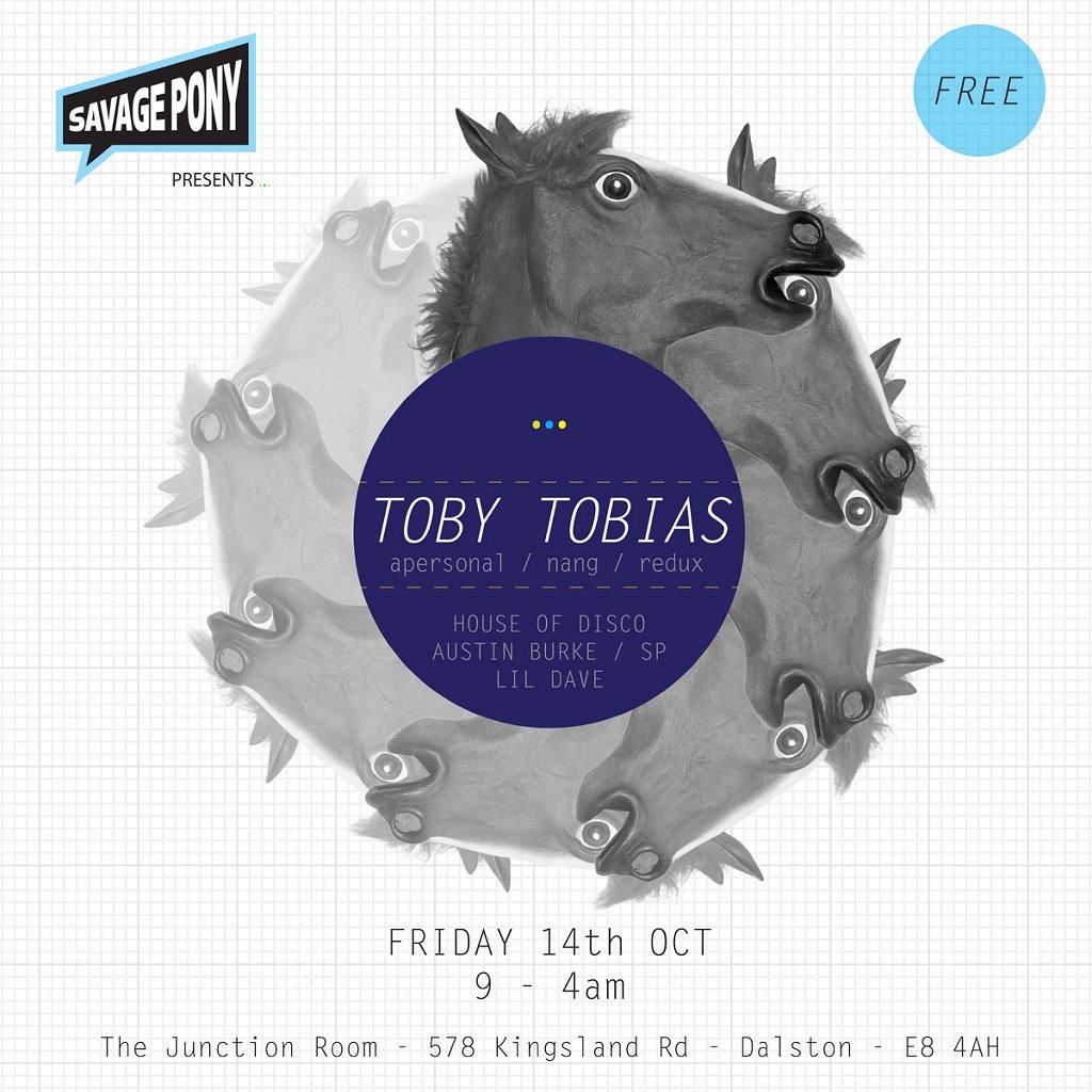Savage Pony presents Toby Tobias - Flyer front
