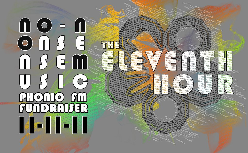 Nonom presents The 11th Hour Phonic Fm Fundraiser - Flyer front