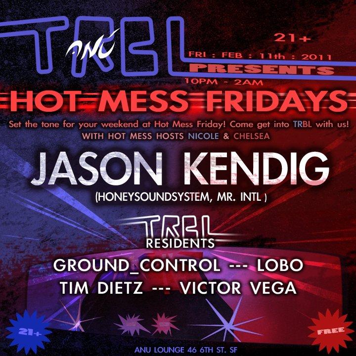 Trbl presents: Hot Mess Fridays - Flyer front