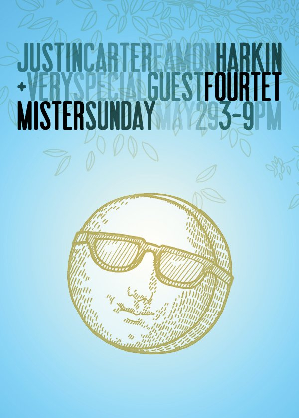 Mister Sunday with Eamon Harkin, Justin Carter and Four Tet - Flyer back
