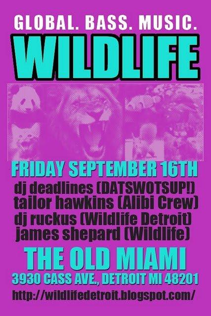 Wildlife Detroit feat Dj Deadlines, Tailor Hawkins, Dj Ruckus, James Shepard - Flyer front