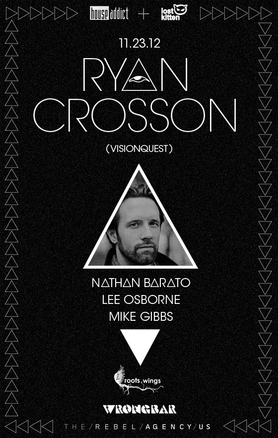 Houseaddict and Lost Kitten present Ryan Crosson - Flyer front