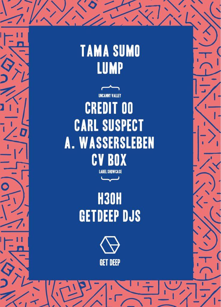 Get Deep with Tama Sumo, Arttu & Uncanny Valley Showcase - Flyer front
