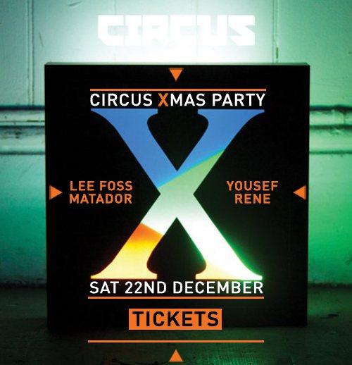 Circus Xmas: Yousef, Lee Foss, Matador (Live), Rene, Whitejail - Flyer front