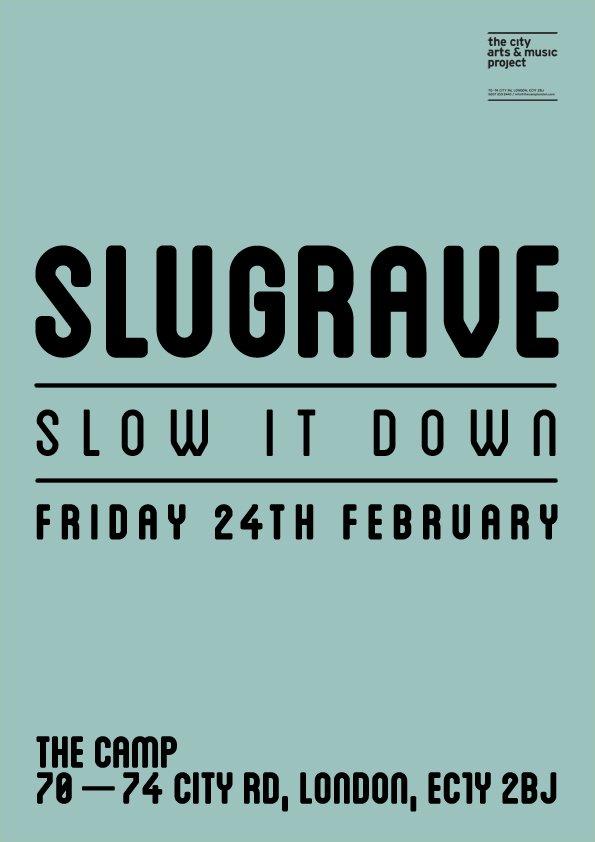 Slugrave Slow It Down Ldn - Flyer front