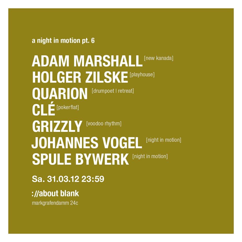 Night In Motion Pt. 6 with Adam Marshall, Holger Zilske & More - Flyer back