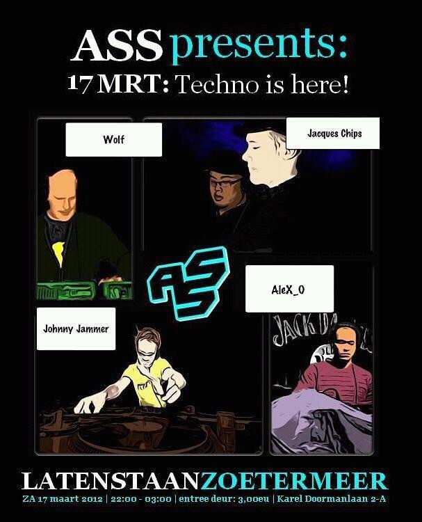 A.S.S. presents: Techno Is Here - Flyer front
