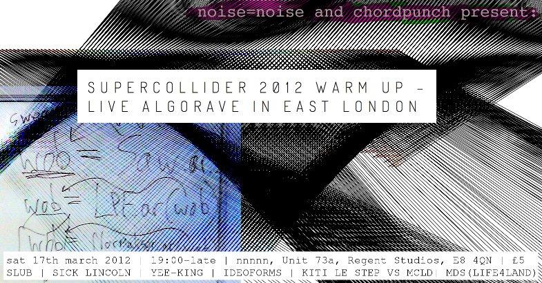 Supercollider 2012 Warm Up – Live Algorave - Flyer front