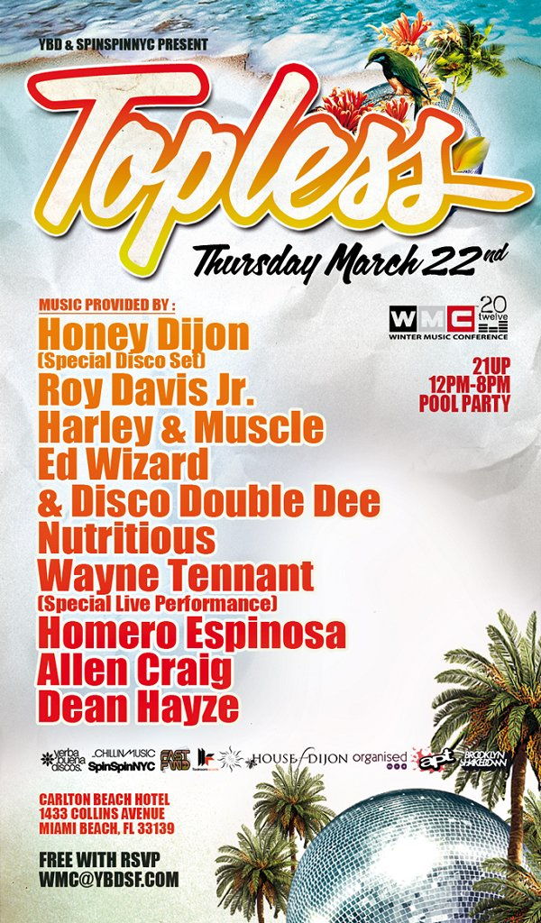 Ybd & Spinspinnyc present: Topless - Winter Music Conference - Flyer front