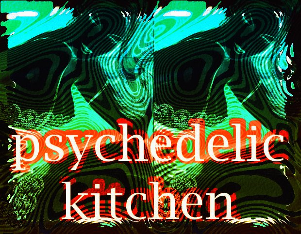 Psychedelic Kitchen Finissage feat. Mz Sunday Luv / Created Mind / Datis 5L / Curt Cocain / .. - Flyer front