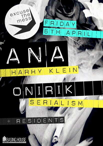Excuse The Mess with ANA & Onirik - Flyer front