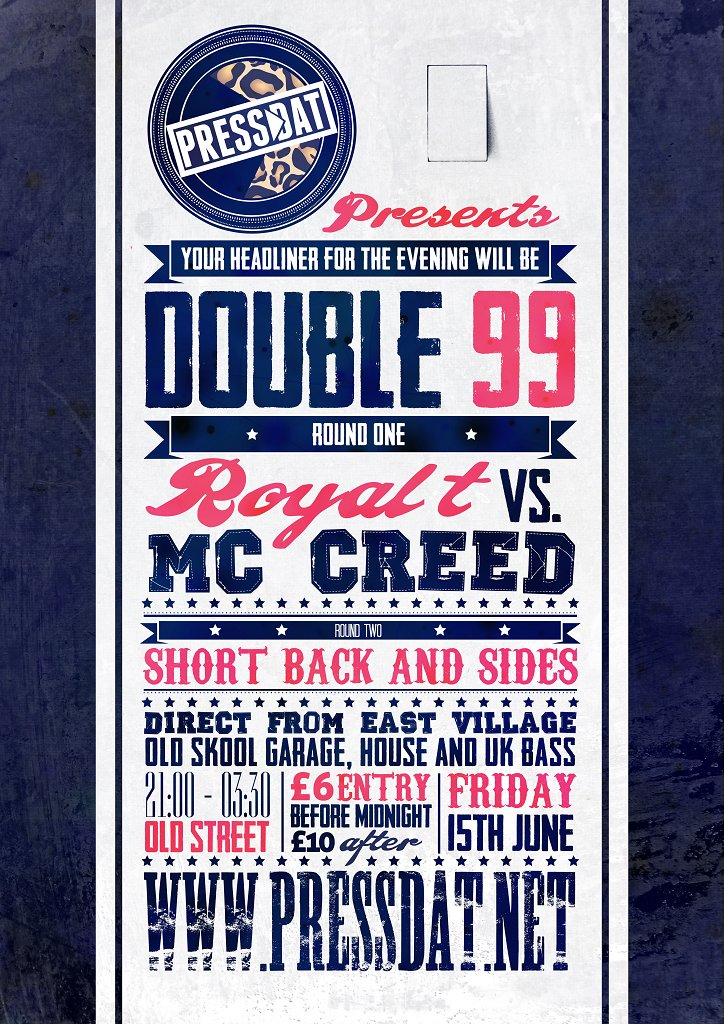 Press Dat: Double 99 & Royal T vs MC Creed - Flyer front