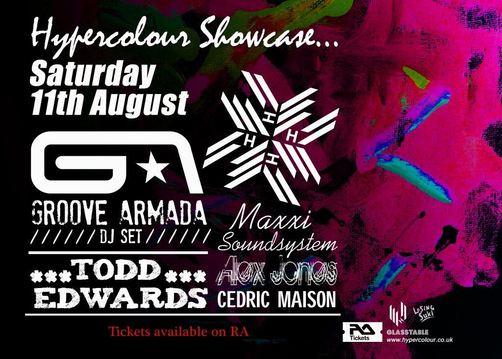 Hypercolour Showcase Starring Groove Armada, Todd Edwards & Maxxi Soundsystem - Flyer front