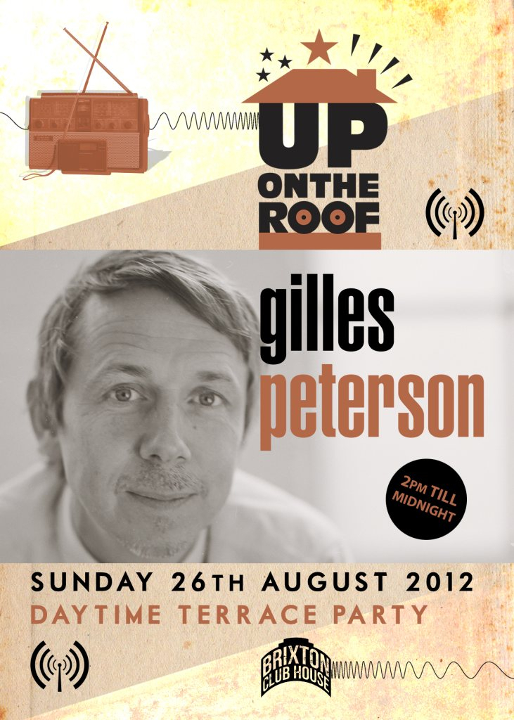 Gilles Peterson...Up On The Roof - Flyer front