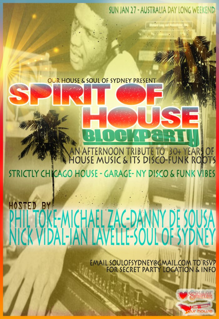 Soul OF Sydney & Our House present: Spirit OF House Block Party - Flyer front