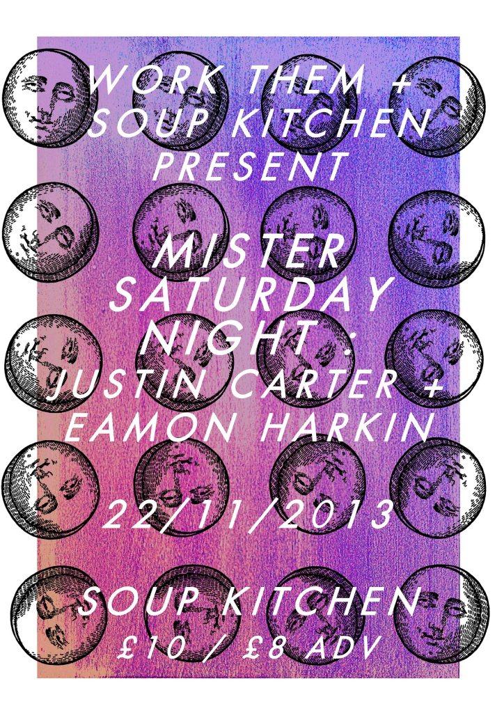 Work Them & Soup Kitchen present Mister Saturday Night - Flyer front
